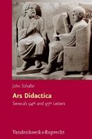 Ars Didactica: Seneca's 94th and 95th Letters (Hypomnemata)