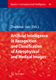 Artificial Intelligence in Recognition and Classification of Astrophysical and Medical Images - Valentina Zharkova