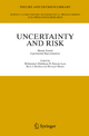 Uncertainty and Risk - Mohammed Abdellaoui; R. Duncan Luce; Mark Machina; Bertrand Munier