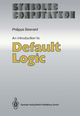 An Introduction to Default Logic - Philippe Besnard