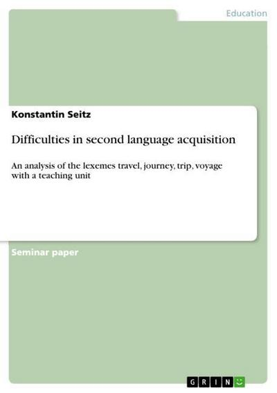 Difficulties in second language acquisition - Konstantin Seitz
