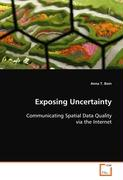 Exposing Uncertainty