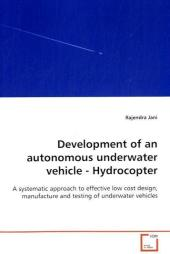 Development of an autonomous underwater vehicle - Hydrocopter - Rajendra Jani