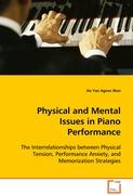 Physical and Mental Issues in Piano Performance