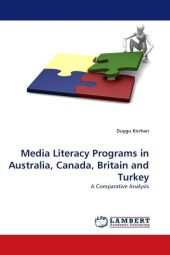 Media Literacy Programs in Australia, Canada, Britain and Turkey - Duygu Korhan