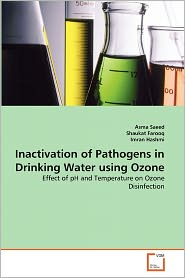 Inactivation Of Pathogens In Drinking Water Using Ozone