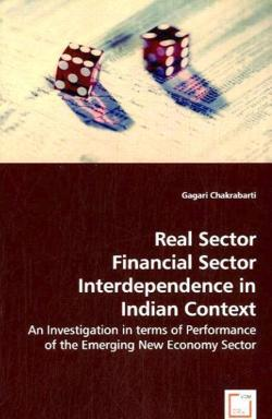 Real Sector Financial Sector Interdependence in Indian Context - Chakrabarti, Gagari