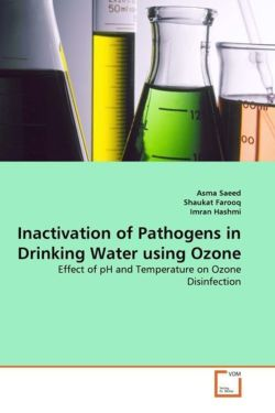 Inactivation of Pathogens in Drinking Water using Ozone - Saeed, Asma / Farooq, Shaukat / Hashmi, Imran