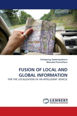 FUSION OF LOCAL AND GLOBAL INFORMATION - Deelertpaiboon, Chirdpong / Parnichkun, Manukid