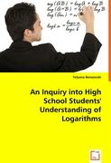 An Inquiry into High School Students\' Understanding of Logarithms - Tetyana Berezovski, Dr.