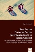 Real Sector Financial Sector Interdependence in Indian Context