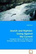 Jewish and Rightist: Going Against the Current