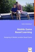 Mobile Game Based Learning
