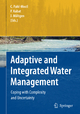 Adaptive and Integrated Water Management - Claudia Pahl-Wostl; Pavel Kabat; Jörn Möltgen