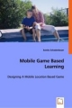 Mobile Game Based Learning - Sandra Schadenbauer