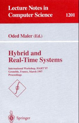 Hybrid and Real-Time Systems: International Workshop, HART'97, Grenoble, France, March 26-28, 1997, Proceedings (Lecture Notes in Computer Science) - Maler, Oded