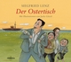 Der Ostertisch - Siegfried Lenz